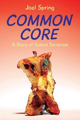 common core a story of school terrorism